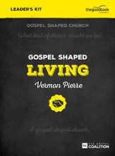 Gospel Shaped Living--DVD Leader's Kit