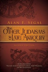 The Other Judaisms of Late Antiquity: Second Edition
