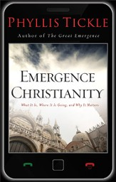 Emergence Christianity: What It Is, Where It Is Going, and Why It Matters - eBook