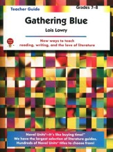 Gathering Blue, Novel Units Teacher's Guide, Grades 7-8