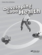 Abeka Developing Good Health Quizzes, Tests & Worksheets,  Third Edition