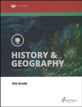 Lifepac History & Geography Teacher's Guide Grade 8