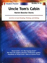 Uncle Tom's Cabin, Novel Units  Student Packet, Grades 9-12