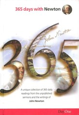 365 Days with Newton: A Unique Collection of 365 Daily Readings from The Sermons and Hymns of John Newton