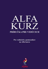 Alpha Course Team Manual, Slovak Edition