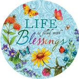 Life Is Filled With Blessings Magnet
