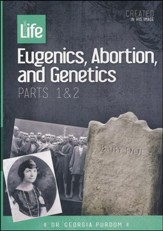 Eugenics, Abortion, and Genetics Parts 1 & 2, DVD