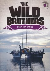 The Wild Brothers #8: Deep Sea Canoe DVD