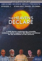 The Heavens Declare #3: The Starlight Travel Dilemma DVD