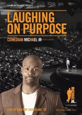 Michael Jr.: Laughing on Purpose [Streaming Video Purchase]