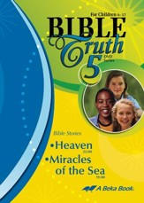 Abeka Bible Truth DVD #5: Heaven, Miracles of the Sea