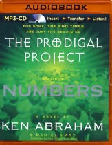 The Prodigal Project: Numbers - unabridged audio book on MP3-CD