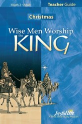 Wise Men Worship the King, Teacher Guide
