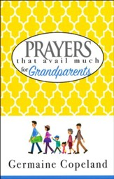 Prayers That Avail Much for Grandparents