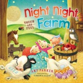 Night Night, Farm--Touch and Feel Book