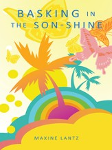 Basking in the Son-Shine - eBook