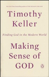 Making Sense of God: Finding God in the Modern World