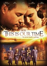 This Is Our Time [Streaming Video Rental]