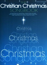The Christian Christmas Songbook (Piano/Vocal/Guitar)