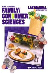 Abeka Family/Consumer Sciences Lab  Manual With Recipes