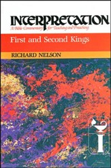 1st & 2nd Kings: Interpretation: A Bible Commentary for Teaching and Preaching (Hardcover)