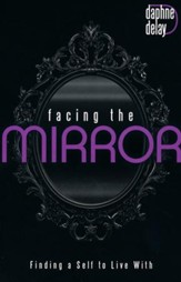 Facing the Mirror: Finding a Self to Live With