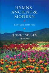 Hymns Ancient and Modern: Revised Version Tonic Sol-fa edition / Revised