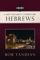 Hebrews: A New Testament Commentary