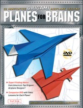 Planes for Brains: 28 Innovative Origami Airplane Designs