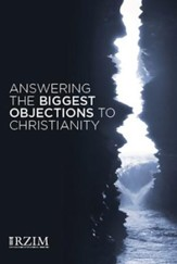 Answering the Biggest Objections to Christianity