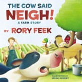 The Cow Said Neigh! Picture Book