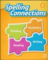 Zaner-Bloser Spelling Connections Grade 5: Student Edition (2016 Edition)