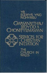The Church in Wales - Services for Christian Initiation