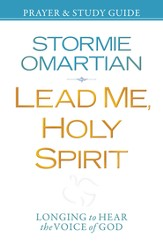 Lead Me, Holy Spirit Prayer and Study Guide: Longing to Hear the Voice of God - eBook