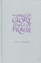 Hymns of Glory, Songs of Praise Full Music edition