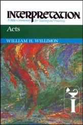 Acts: Interpretation: A Bible Commentary for Teaching and Preaching (Hardcover)