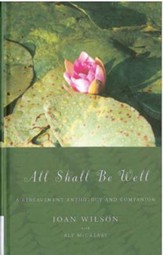 All Shall be Well: A Bereavement Anthology and Companion