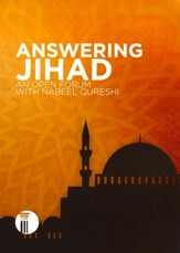 Answering Jihad: An Open Forum with Nabeel Qureshi, DVD