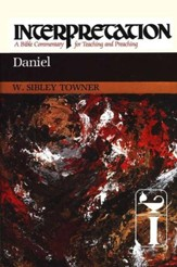 Daniel: Interpretation: A Bible Commentary for Teaching and Preaching  (Hardcover)