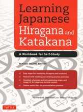 Learning Japanese Hiragana & Katakana:  Workbook for Self-Study Revised 2nd Edition