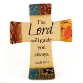 The Lord Will Guide You Ceramic Cross