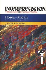 Hosea - Micah, Interpretation Commentary