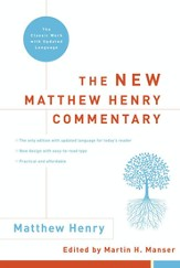 The New Matthew Henry Commentary: The Classic Work with Updated Language - eBook
