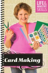 Life and Ministry Skills--Card Making