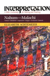 Nahum-Malachi: Interpretation: A Bible Commentary for Teaching and Preaching (Hardcover)