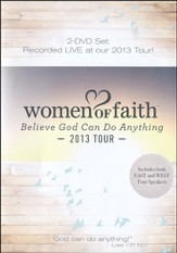 Women of Faith: Believe God Can Do Anything 2013 Tour