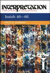 Isaiah 40-66: Interpretation: A Bible Commentary for Teaching and Preaching (Hardcover)
