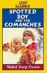 Spotted Boy and the Comanches