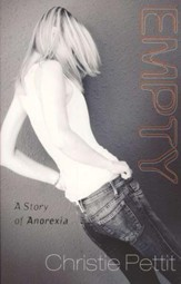 Empty: A Story of Anorexia