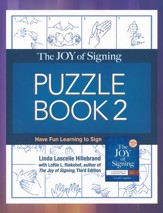 The Joy of Signing Puzzle Book 2:  Have Fun Learning to Sign